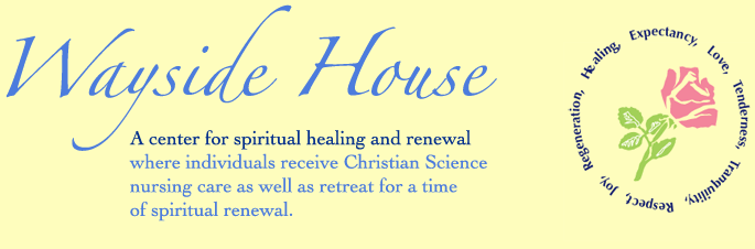 Wayside House Christian Science Nursing Care